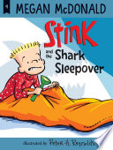 Stink and the Shark Sleepover  Book  9