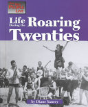 Life During the Roaring Twenties