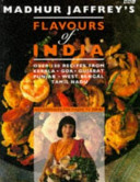 Madhur Jaffrey's Flavours of India
