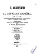 El Bibliotecario y el Trovador espanol  Collecion de documentos interesantes sobre nuestra historia nacional     publ  por Jose Maria Alvarez