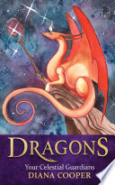 Dragons : world-renowned bestselling author on ascension...