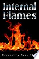 Internal Flames