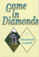 Game in Diamonds by Elizabeth Cadell