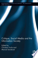 Critique  Social Media and the Information Society
