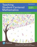 Teaching Student Centered Mathematics