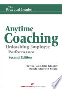 Anytime Coaching  Unleashing Employee Performance  Second Edition