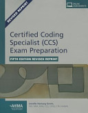 Certified Coding Specialist  CCS  Exam Preparation