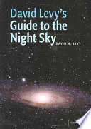 David Levy s Guide to the Night Sky