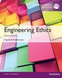 Engineering Ethics  International Edition