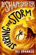 Shapeshifter Stirring The Storm