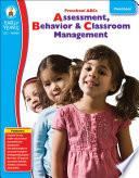 Preschool ABC's, Grade Preschool Management Strategies As Well As Assessment Tools And