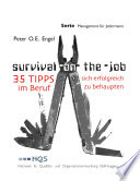 SURVIVAL ON THE JOB