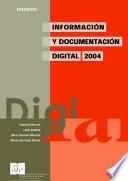 Información y documentación digital
