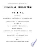 The description and explanation of a  universal character   or  manner of writing  that may be intelligible to the inhabitants of every country