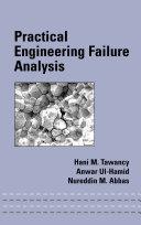 Practical Engineering Failure Analysis