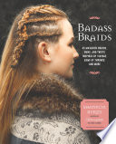 Badass Braids by Shannon Burns
