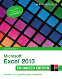 New Perspectives on Microsoft Excel 2013, Comprehensive Enhanced Edition