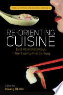 Re Orienting Cuisine