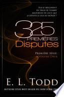 325 Premières Disputes