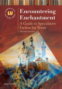 download ebook encountering enchantment: a guide to speculative fiction for teens, 2nd edition pdf epub