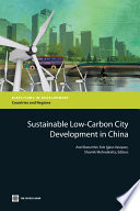 Sustainable Low Carbon City Development in China