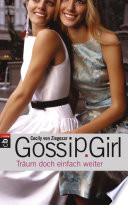 Gossip Girl - Träum doch einfach weiter