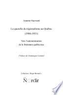 La Querelle du Regionalisme au Quebec  1904 1931