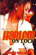 Harlem on Lock Into Prostitution Harlem Becomes The Property Of
