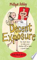 Decent Exposure Naked Is It Decent Exposure Or