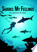 illustration Sharks My Feelings les ailerons du coeur
