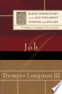 Job  Baker Commentary on the Old Testament Wisdom and Psalms