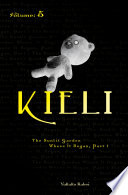 Kieli, Vol. 5 (light Novel) : arrive in westerbury in hopes of...