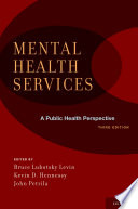 Mental Health Services  A Public Health Perspective