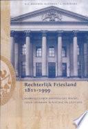 Rechterlijk Friesland 1811-1999