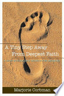 A Tiny Step Away From Deepest Faith : her friends are searching for...