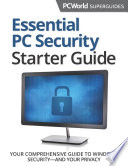 Essential PC Security Starter Guide