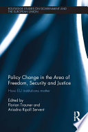Policy change in the Area of Freedom  Security and Justice
