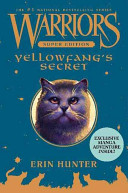 Ebook Warriors Super Edition: Yellowfang's Secret Epub Erin Hunter Apps Read Mobile