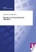 Beiträge zum Gesellschaftsrecht 2006 - 2010