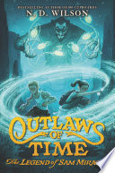 Outlaws of Time  The Legend of Sam Miracle