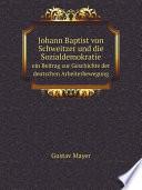 Johann Baptist von Schweitzer und die Sozialdemokratie