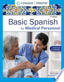 Spanish for Medical Personnel Enhanced Edition  The Basic Spanish Series