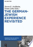 The German Jewish Experience Revisited