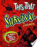 This Or That Survival Debate