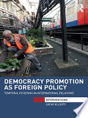 Democracy Promotion as Foreign Policy