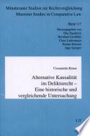 Alternative Kausalität im Deliktsrecht: eine historische und vergleichende Untersuchung