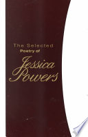 The Selected Poetry Of Jessica Powers book