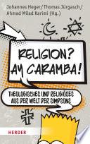 Religion  Ay Caramba