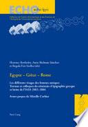 Egypte - Grèce - Rome Le Cadre De Rencontres Et De Colloques Organises