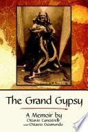 The Grand Gypsy  A Memoir